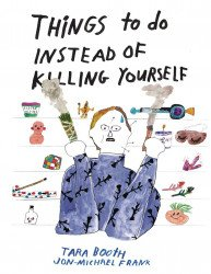 Floating World Comics's Things To Do Instead Of Killing Yourself Soft Cover # 1