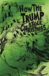 Antarctic Press's How The Trump Stole Christmas Issue # 1c