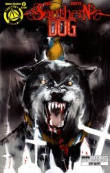 Danger Zone's Southern Dog Issue # 2