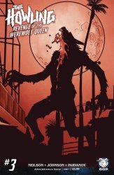 Space Goat Productions 's The Howling: Revenge Of The Werewolf Queen Issue # 3