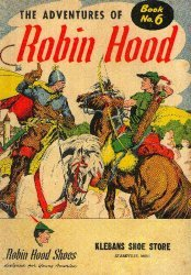 Brown Shoe Company's The Adventures of Robin Hood Issue # 6klebans