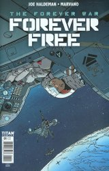 Titan Comics's Forever War: Forever Free Issue # 1b