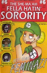 Arborcides Press's She-Ma'am Fella Hatin' Sorority Issue # 6