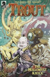 Dark Horse Comics's Trout: The Hollowest Knock Issue # 4