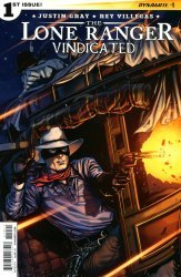 Dynamite Entertainment's The Lone Ranger: Vindicated Issue # 1b