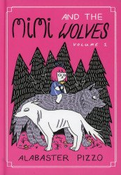 Avery Hill Publishing's Mimi And The Wolves Hard Cover # 1