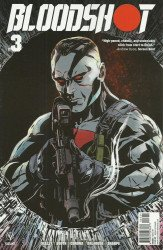 Valiant Entertainment's Bloodshot Issue # 3c