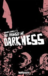 Behemoth Entertainment LLC's You Promised Me Darkness Issue # 1c