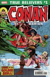 Marvel Comics's True Believers: Conan - Curse Of The Golden Skull Issue # 1
