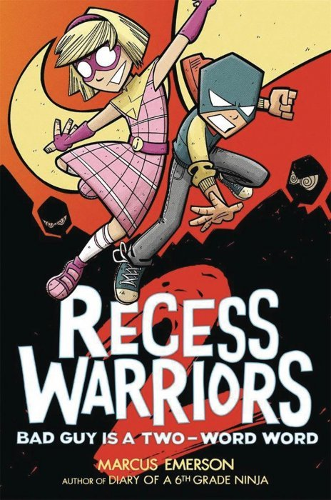 Recess Warriors: Bad Guy Is A Two-Word Word TPB 1 (Roaring ...