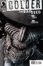Dark Horse's Colder: The Bad Seed Issue # 1