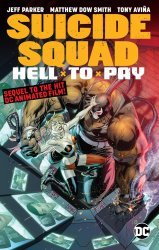 DC Comics's Suicide Squad: Hell to Pay TPB # 1