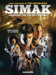 Humanoids Publishing's Simak: Manhunt on Solar Corona Hard Cover # 1