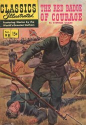 Gilberton Publications's Classics Illustrated #98 - Red Badge of Courage Issue # 5