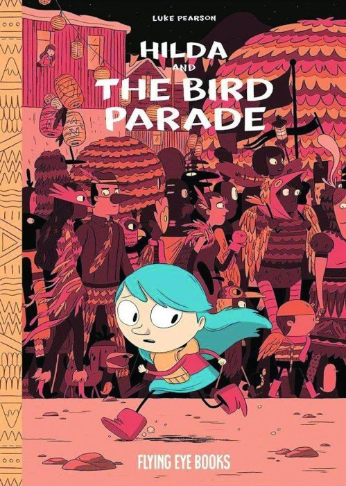 Image result for hilda and the bird parade cover