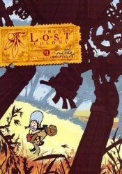 First Second Books's Lost Colony Soft Cover # 1