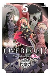 Yen Press's Overlord: Undead King Oh Soft Cover # 5