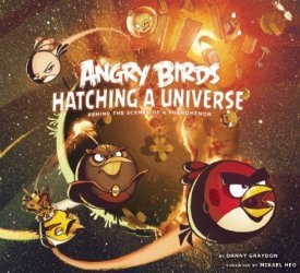 Insight Editions 's Angry Birds: Hatching a Universe Hard Cover # 1