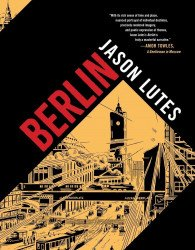 Drawn and Quarterly's Berlin Hard Cover # 1