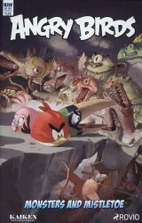 IDW Publishing's Angry Birds Comics Quarterly: Monsters and Mistletoe Issue # 1b