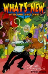 Studio Foglio's What's New with Phil and Dixie Soft Cover # 3