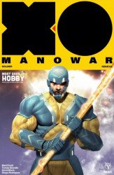Valiant Entertainment's X-O Manowar Issue # 3most good hobby