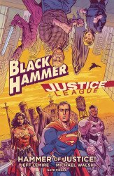 Dark Horse Comics's Black Hammer / Justice League: Hammer of Justice Hard Cover # 1