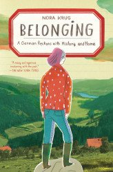 Scribners's Belonging: A German Reckons with History and Home Soft Cover # 1