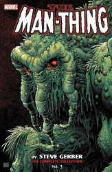 Marvel Comics's Man-Thing by Steve Gerber: Complete Collection TPB # 3