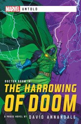 Aconyte's Harrowing of Doom: A Marvel Untold Novel Soft Cover # 1