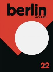 Drawn and Quarterly's Berlin Issue # 22