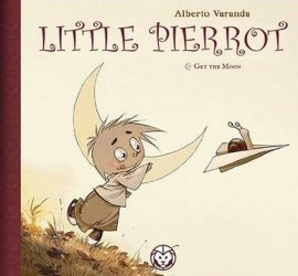 Lion Forge Comics's Little Pierrot Hard Cover # 1