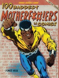 Krause Publications's Comics Buyer's Guide Presents: 100 Baddest Motherf*#!ers in Comics Soft Cover # 1