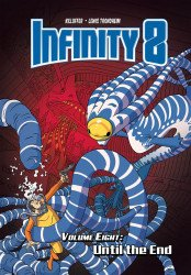 Lion Forge Comics's Infinity 8 Hard Cover # 8