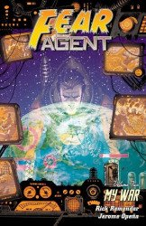 Image Comics's Fear Agent TPB # 2-2nd print