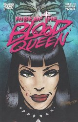 Bloody Gore Comix's Rise of the Blood Queen Issue # 1