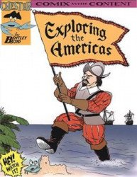 Chester Comix's Comix with Content: Exploring the Americas Soft Cover # 1
