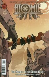 Red 5 Comics's Atomic Robo: The Knights of the Golden Circle Issue # 4