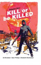 Image Comics's Kill or Be Killed Hard Cover # 1b