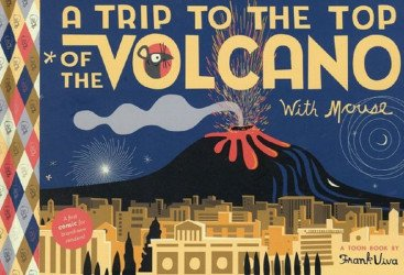 Toon Books's A Trip to the Top of the Volcano with Mouse Hard Cover # 1