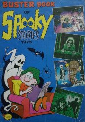 Fleetway (AP/IPC)'s Buster Book of Spooky Stories Annual # 1975