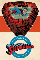 DC Comics's Superman: The Golden Age Omnibus Hard Cover # 4