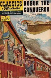 Gilberton Publications's Classics Illustrated #162: Robur the Conqueror Issue # 3
