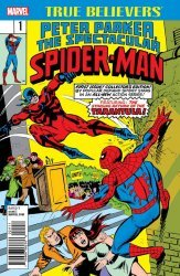 Marvel Comics's True Believers: Peter Parker, The Spectacular Spider-Man Issue # 1