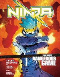 Ten Speed Press's Ninja: The Most Dangerous Game Soft Cover # 1