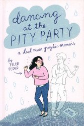 Dial Books's Dancing at the Pity Party Soft Cover # 1