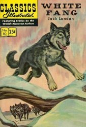 Gilberton Publications's Classics Illustrated #80: White Fang Issue # 11