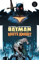 DC Black Label's Batman: Curse of the White Knight Issue # 6