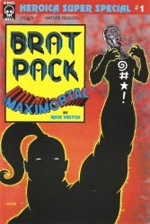 King Hell's Brat Pack: Maximortal Super Special Issue # 1