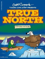 Heritage House's Tundra Comic Strip Presents: True North TPB # 1